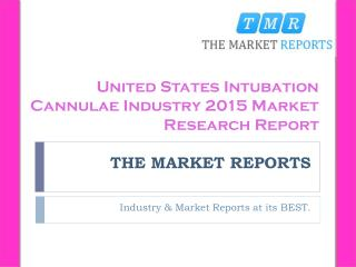United States Capacity, Production, Import, Export, Sales, Price, Cost and Revenue of Intubation Cannulae Forecast Repor