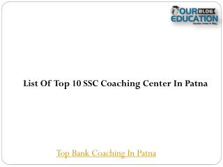 Top 10 SSC Coaching in Patna