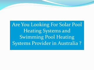 Get the benefit of nature's free solar resource with Sunlover's Solar Pool Heating.