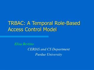 TRBAC: A Temporal Role-Based Access Control Model