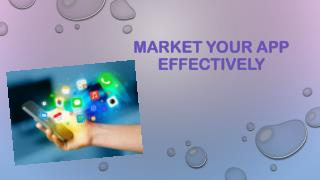 Market Your App Effectively