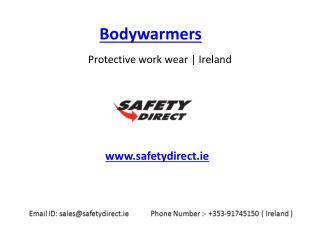 New Bodywarmers in Ireland at SafetyDirect.ie