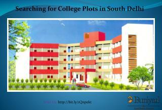 College Plots in South Delhi for Sale