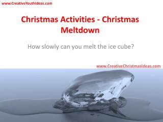 Christmas Activities - Christmas Meltdown
