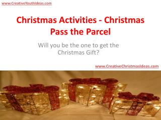 Christmas Activities - Christmas Pass the Parcel