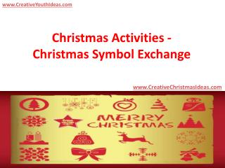 Christmas Activities - Christmas Symbol Exchange
