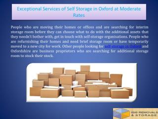 Exceptional Services Of Self Storage In Oxford At Moderate Rates