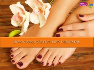 How to Make Your Feet Happy This Winter?