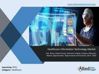 Healthcare Information Technology Market 2014-2020
