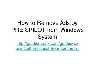 How to Remove Ads by PREISPILOT from Windows System