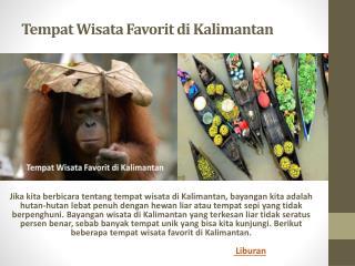 Tempat wisata favorit di Kalimantan