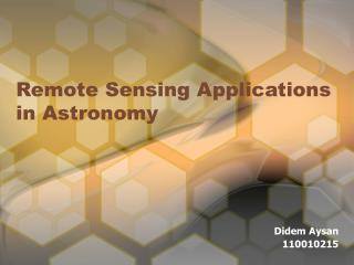 Remote Sensing Applications in Astronomy