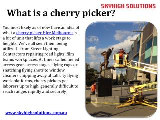 What is a cherry picker
