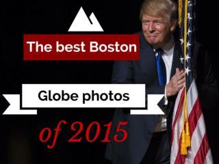 The best Boston Globe photos of 2015