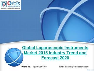 Laparoscopic Instruments Market: Global Industry Analysis and Forecast Till 2020 by OR