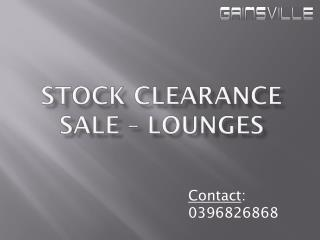 Stock Clearance Sale of Lounges – Gainsville Furniture
