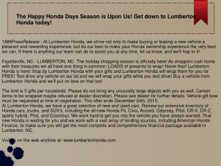 The Happy Honda Days Season is Upon Us! Get down to Lumberton Honda today!