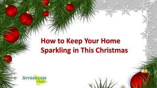 How to Keep Your Home Sparkling This Christmas