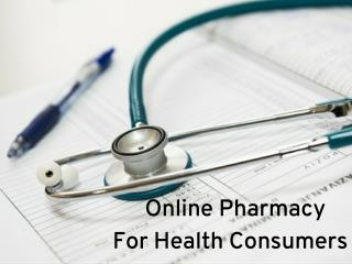 Online Pharmacy For Health Consumers