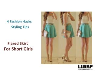 4 Fashion Hacks To Style Your Flared Skirt For Short Girls