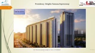 Presidency Heights Apartments at Sector-25 Yamuna Expressway