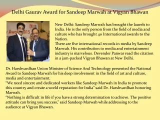 Delhi Gaurav Award for Sandeep Marwah at Vigyan Bhawan
