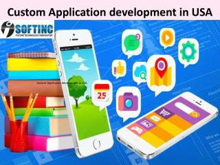 Custom Application development in USA