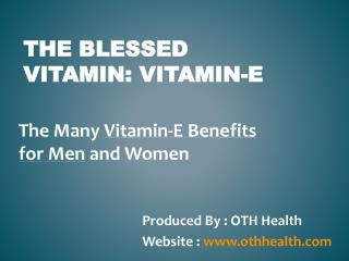 Vitamin E Benefits For Men And Women