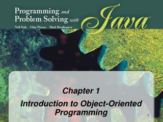 Chapter 1 Introduction to Object-Oriented Programming