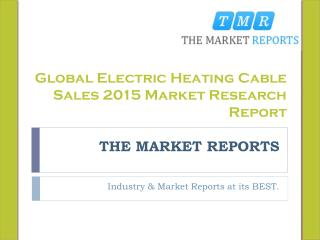 Global Electric Heating Cable Market Trends, Competitive Landscape Analysis and Key Companies Market and Research Report