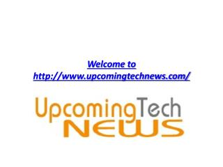 Mobile Tech News | Upcoming Tech News