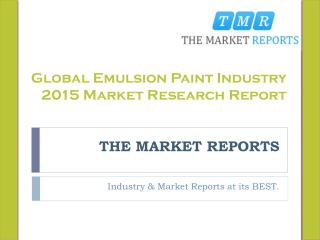 Global Emulsion Paint Market Forecast to 2021, Competitive Landscape Analysis and Key Companies