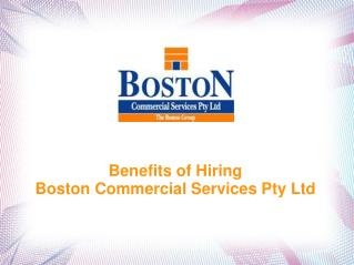 Benefits Of Hiring Boston Commercial Services