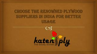Choose the renowned Plywood Suppliers in India for better usage