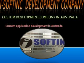 Custom Application development  in Australia