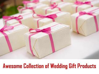 Awesome Collection of Wedding Gifts Products