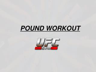Pound Workout