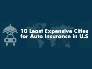 10 Least Expensive Cities for Auto Insurance in the U.S.