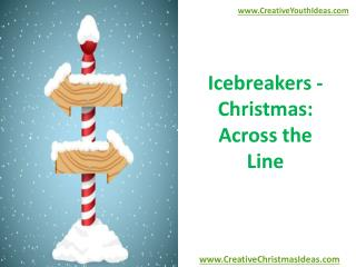 Icebreakers - Christmas: Across the Line
