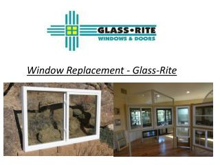 Window Replacement - Glass-Rite