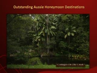 Outstanding Aussie Honeymoon Destinations