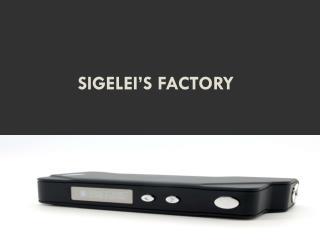 Sigelei's factory