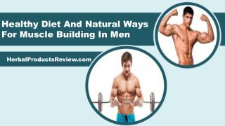 Healthy Diet And Natural Ways For Muscle Building In Men