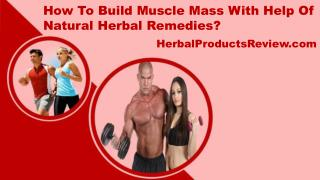 How To Build Muscle Mass With Help Of Natural Herbal Remedies?