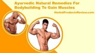 Ayurvedic Natural Remedies For Bodybuilding To Gain Muscles
