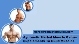 Ayurvedic Herbal Muscle Gainer Supplements To Build Muscles