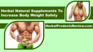 Herbal Natural Supplements To Increase Body Weight Safely
