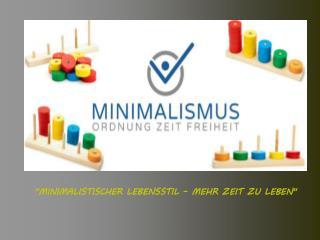 Minimalismus leben – Schritt für Schritt ans Ziel