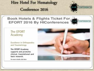 Hire Hotel For Hematology Conference