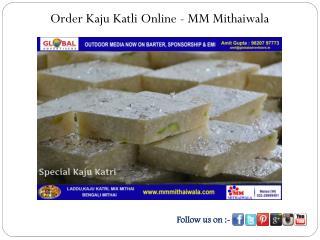 Order Kaju Katli Online - MM Mithaiwala